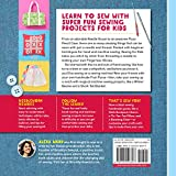 Sewing For Kids: 30 Fun Projects to Hand and