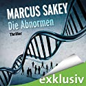 Die Abnormen (Die Abnormen 1) Audiobook by Marcus Sakey Narrated by Torben Kessler