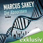 Die Abnormen (Die Abnormen 1) | Marcus Sakey