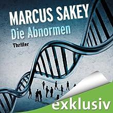 Die Abnormen (Die Abnormen 1) Hörbuch von Marcus Sakey Gesprochen von: Torben Kessler