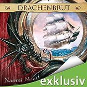 Drachenbrut (Die Feuerreiter Seiner Majestät 1) | Naomi Novik