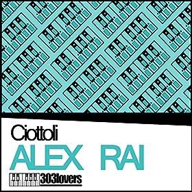 Alex Rai Ciottoli