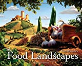 Carl Warner's Food Landscapes, Carl Warner, 081098993X