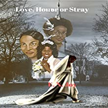 Love, Honor or Stray: New Day Divas, Book 3 Audiobook by E.N. Joy Narrated by Sharell Palmer