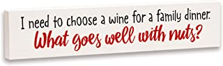 product image for Imagine Design Relatively Funny I Need to Choose A Wine, Stick Plaque, One Size, Red/Black/White