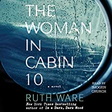The Woman in Cabin 10 Audiobook by Ruth Ware Narrated by Imogen Church