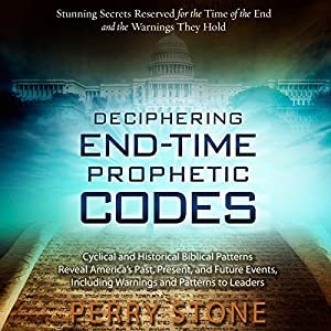 Deciphering End-Time Prophetic Codes Hörbuch