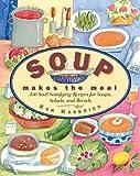 Soup Makes the Meal, Ken Haedrich, 155832187X