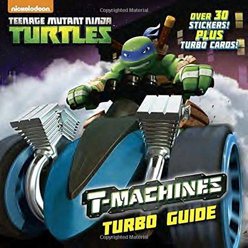 T-Machines Turbo Guide (Teenage Mutant Ninja Turtles ...
