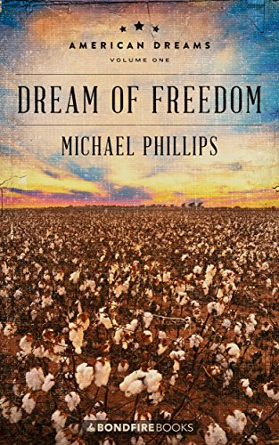 Dream of freedom american dreams book 1 michael phillips read this title for free and explore over 1 million titles thousands of audiobooks and current magazines with kindle unlimited fandeluxe Image collections