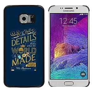 MobileHut / Samsung Galaxy S6 EDGE SM-G925 / World Inspiring Quote Blue Golden / Delgado Negro Plástico caso cubierta Shell Armor Funda Case Cover