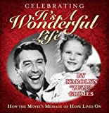 A delightful collection of stories from people who have been changed after watching the classic film, It's A Wonderful Life. Compiled with the help of Karolyn Grimes, who as a child actor, played the character Zuzu, the daughter of Henry and Mary Bai...