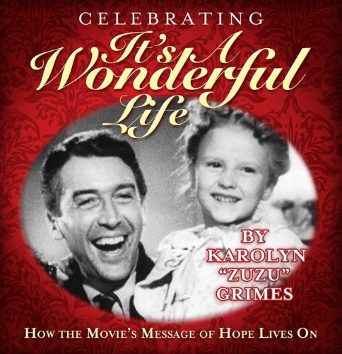 Celebrating It's A Wonderful Life: How the Movie's Message of Hope Lives On