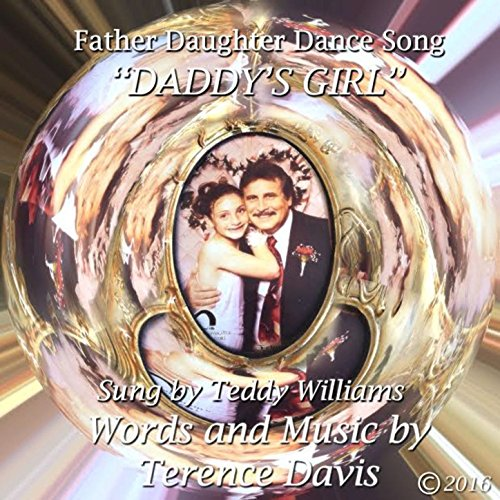 Daddy's Girl (Father Daughter Dance Song) [feat. Terence