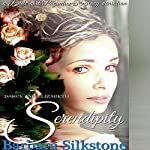 Darcy and Elizabeth Serendipity: A Pride and Prejudice Regency Variation | Barbara Silkstone