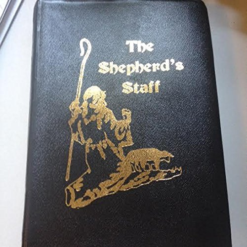 The Shepherd's Staff (Shepherd Staff Book)
