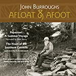 Afloat & Afoot | John Burroughs