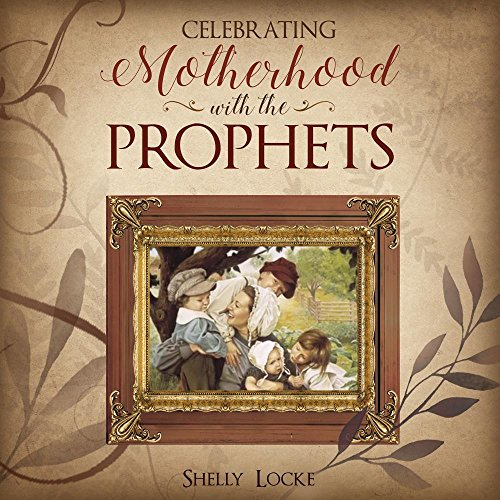Pdf Christian Books Celebrating Motherhood With the Prophets