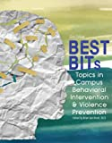 BEST BITs Topics in Campus Behavioral Intervention & Violence Prevention