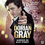 The Confessions of Dorian Gray - Murder on 81st Street | David Llewellyn