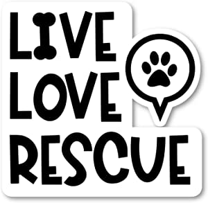 "Live Love Rescue Sticker Dog Rescue Stickers - 2 Pack - Laptop Stickers - 2.5"" Vinyl Decal - Laptop, Phone, Tablet Vinyl Decal Sticker (2 Pack) S25958"