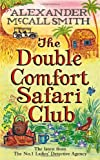 """The double comfort safari club"" av Alexander McCall Smith"