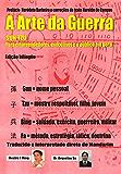 A Arte da Guerra - Sun Tzu: Para  Empreendedores, Executivos  e o Público em Geral (Portuguese Edition)