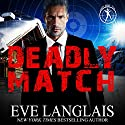 Deadly Match: Bad Boy Inc., Book 3 Audiobook by Eve Langlais Narrated by Logan McAllister