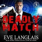 Deadly Match: Bad Boy Inc., Book 3 | Eve Langlais