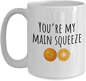 Cute and Sexy Coffee Mug - Food Pun Valentine's Gift - You're My Main Squeeze - Orange Pun Valentine - Romantic Present For Loved One