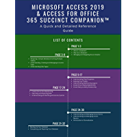Microsoft Access 2019 & Access for Office 365 Succinct Companion™: A Quick and Detailed Reference Guide