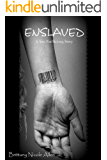 ENSLAVED: A Sex Trafficking Story