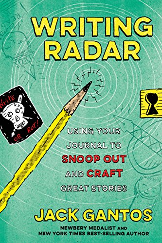 - Writing Radar: Using Your Journal to Snoop Out and Craft Great Stories