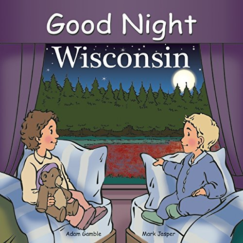 Good Night Wisconsin (Good Night Our - Bayshore Wisconsin