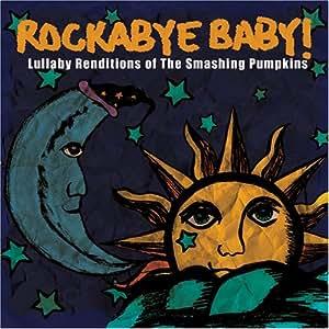 Rockabye Baby Rockabye Baby Lullaby Renditions Of