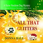 All That Glitters: Raine Stockton Dog Mysteries | Donna Ball