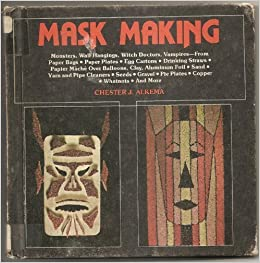 Book Mask Making by Chester Jay Alkema (1981-04-03)