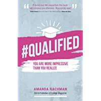#QUALIFIED: You Are More Impressive Than You Realize