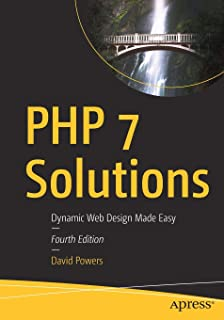 Php Solutions Dynamic Web Design Made Easy Powers David 9781484206362 Amazon Com Books