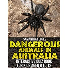 Animal Quiz Book: Dangerous Animals in Australia