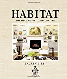 Lauren Liess, an interior designer and founder of the popular blog Pure Style Home, fuses her love of design and the great outdoors into all her work. In Habitat: The Field Guide to Decorating, her first book, Lauren invites readers to...