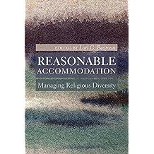 Reasonable Accommodation: Managing Religious Diversity