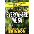 Everywhere We Go: Hooligan Series - Book One