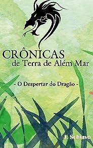Crônicas de Terra de Além Mar - O Despertar do Dragão