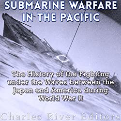 Submarine Warfare in the Pacific