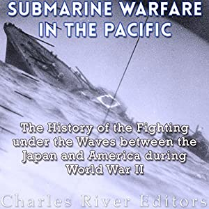 Submarine Warfare in the Pacific Audiobook