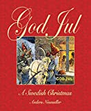 God Jul: A Swedish Christmas