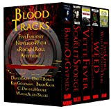 Blood Tracks: Five Furious Novellas with a Rock n' Roll Attitude (Boxed Set)