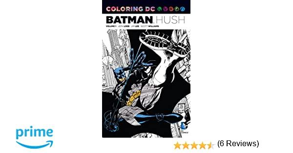 Coloring DC Batman Hush Vol 1 Amazonca Jeph Loeb Jim Lee Books