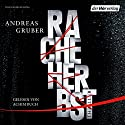 Racheherbst Audiobook by Andreas Gruber Narrated by Achim Buch